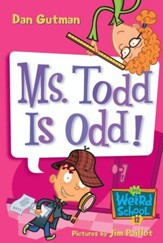 My Weird School #12: Ms. Todd Is Odd! - eBook