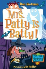 My Weird School #13: Mrs. Patty Is Batty! - eBook