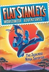 Flat Stanley's Worldwide Adventures #3: The Japanese Ninja Surprise - eBook