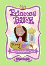 Princess Power #2: The Charmingly Clever Cousin - eBook