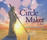 The Circle Maker for Kids: One Prayer Can Change Everything - Slightly Imperfect