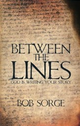 Between the Lines: God is Writing Your Story