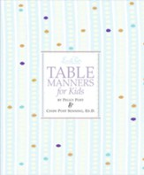 Emily Post's Table Manners for Kids - eBook
