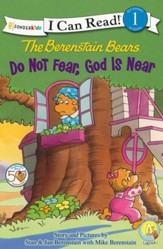 The Berenstain Bears: Do Not Fear, God Is Near