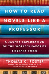 How to Read Novels Like a Professor - eBook