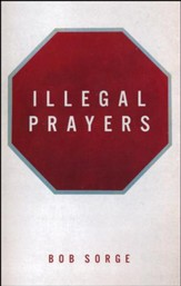 Illegal Prayers