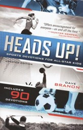 Heads Up! Sports Devotions for All-Star Kids, Updated Edition