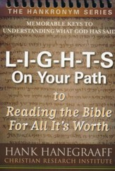 L-I-G-H-T-S On Your Path: Reading the Bible For All It's Worth