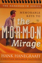 Memorable Keys to the M-O-R-M-O-N Mirage