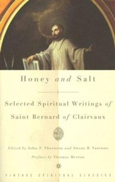 Honey and Salt: Selected Spiritual Writings of Saint Bernard of Clairvaux