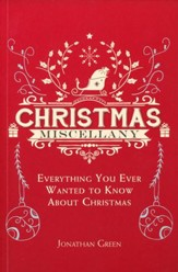 Christmas Miscellany, Everything You Ever Wanted to Know About Christmas