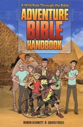 Adventure Bible Handbook: A Wild Ride Through the Bible - Slightly Imperfect