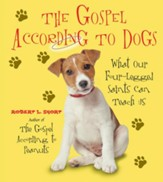 The Gospel According to Dogs - eBook