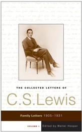The Collected Letters of C.S. Lewis, Volume 1 - eBook