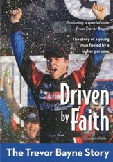 Driven by Faith: The Trevor Bayne Story