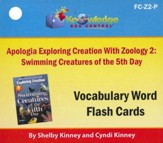 Exploring Creation with Zoology 2: Swimming Creatures of the 5th Day Vocabulary Flash Cards (Printed Edition)