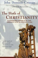 The Birth of Christianity - eBook
