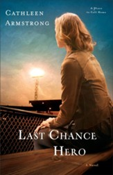Last Chance Hero: A Novel