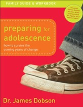 Preparing for Adolescence Family Guide and Workbook How to Survive the Coming Years of Change - Slightly Imperfect