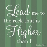 Lord Lead Me To the Rock That Is Higher Than I Coaster