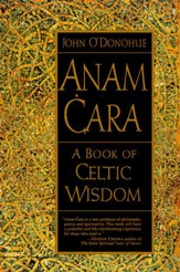 Anam Cara: A Book of Celtic Wisdom - eBook