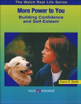More Power to You: Building Confidence and Self-Esteem