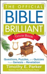 The Official Bible Brilliant Trivia  Book: Questions, Puzzles and Quizzes from Genesis to Revelation