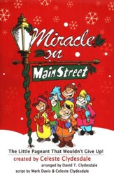 Miracle On Main Street: The Little Pageant That Woluldn't Give Up!