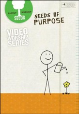 Seeds of Purpose DVD