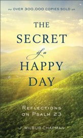 The Secret of a Happy Day
