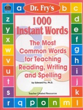 A Guide For Using Dr. Fry's 1,000  Instant Words in the Classroom, Grades 1-3