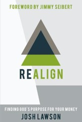 Realign: Finding God's Purpose for Your Money