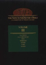 New Interpreter's Bible Volume 3: 1 Kings - Esther, Tobit, & Judith