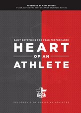 Heart of an Athlete, gift edition: Daily Devotions for Peak Performance