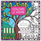 Colors of Hope: An Inspirational Coloring Book