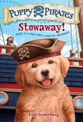 Puppy Pirates #1: Stowaway! - eBook