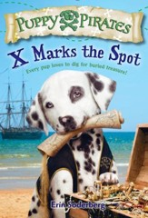 Puppy Pirates #2: X Marks the Spot - eBook