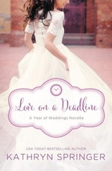 Love on a Deadline: An August Wedding Story - eBook