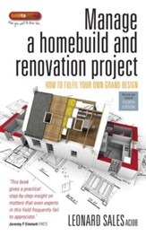 Manage A Home Build And Renovation Project: How to fulfil your own grand design / Digital original - eBook