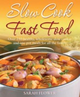 Slow Cook, Fast Food / Digital original - eBook