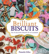 Brilliant Biscuits: Fun-to-decorate biscuits for all occasions / Digital original - eBook