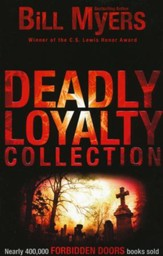 Deadly Loyalty Collection, Volume #3, Forbidden Doors Series, Repackaged