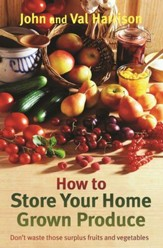 How to Store Your Home Grown Produce / Digital original - eBook
