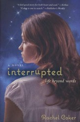 Interrupted: Life Beyond Words (slightly imperfect)