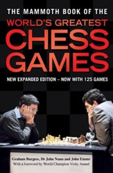 The Mammoth Book of the World's Greatest Chess Games / Digital original - eBook