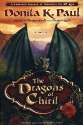 The Dragons of Chiril: A Novel (previously titled The Vanishing Sculptor)