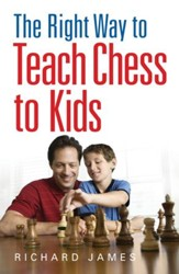 The Right Way to Teach Chess to Kids  / Digital original - eBook