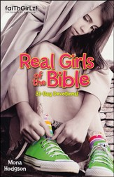 Real Girls of the Bible: A 31-Day Devotional - Slightly Imperfect