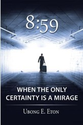 8:59: When the Only Certainty is a Mirage - eBook