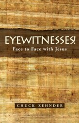 Eyewitnesses!: Face to Face with Jesus - eBook